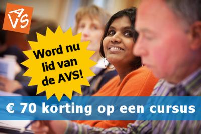 Word nu lid van de AVS en ontvang € 70 korting op een cursus of een cadeaubon!