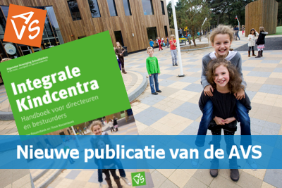 Nieuwe publicatie van de AVS: Integrale Kindcentra